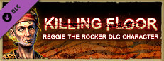 Killing Floor - Reggie the Rocker Character Pack
