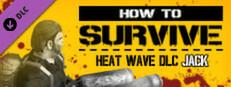 Heat Wave DLC - Jack's pack