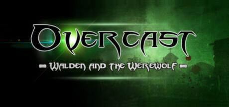 '.Overcast - Walden and the Werewolf.'