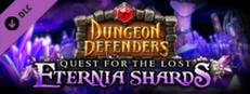 Dungeon Defenders Lost Eternia Shards Complete DLC