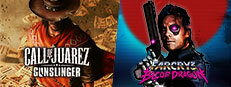 Call of Juarez Gunslinger + Far Cry 3 - Blood Dragon