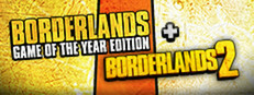 Borderlands GOTY + Borderlands 2