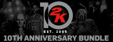 2K 10th Anniversary Bundle