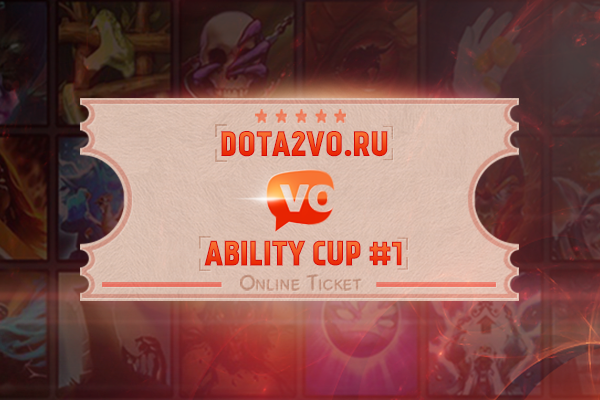 Dota2VO Ability Cup #1 Ticket Prices